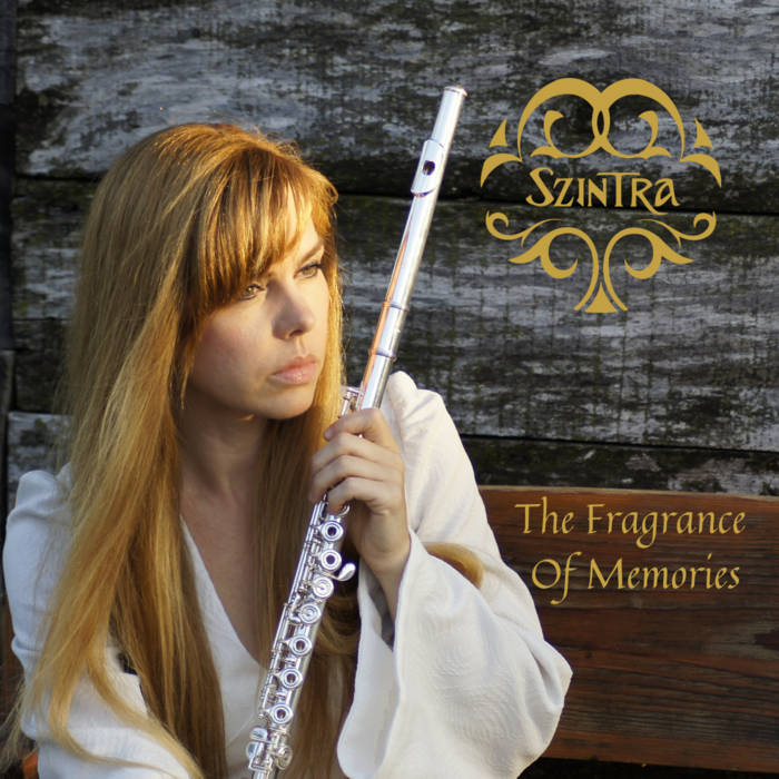 Cover of The Fragrance of Memories from Szintra